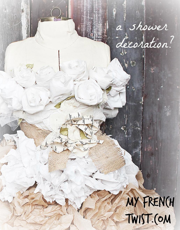 Made Tissue Paper Wedding Dress My French Twist