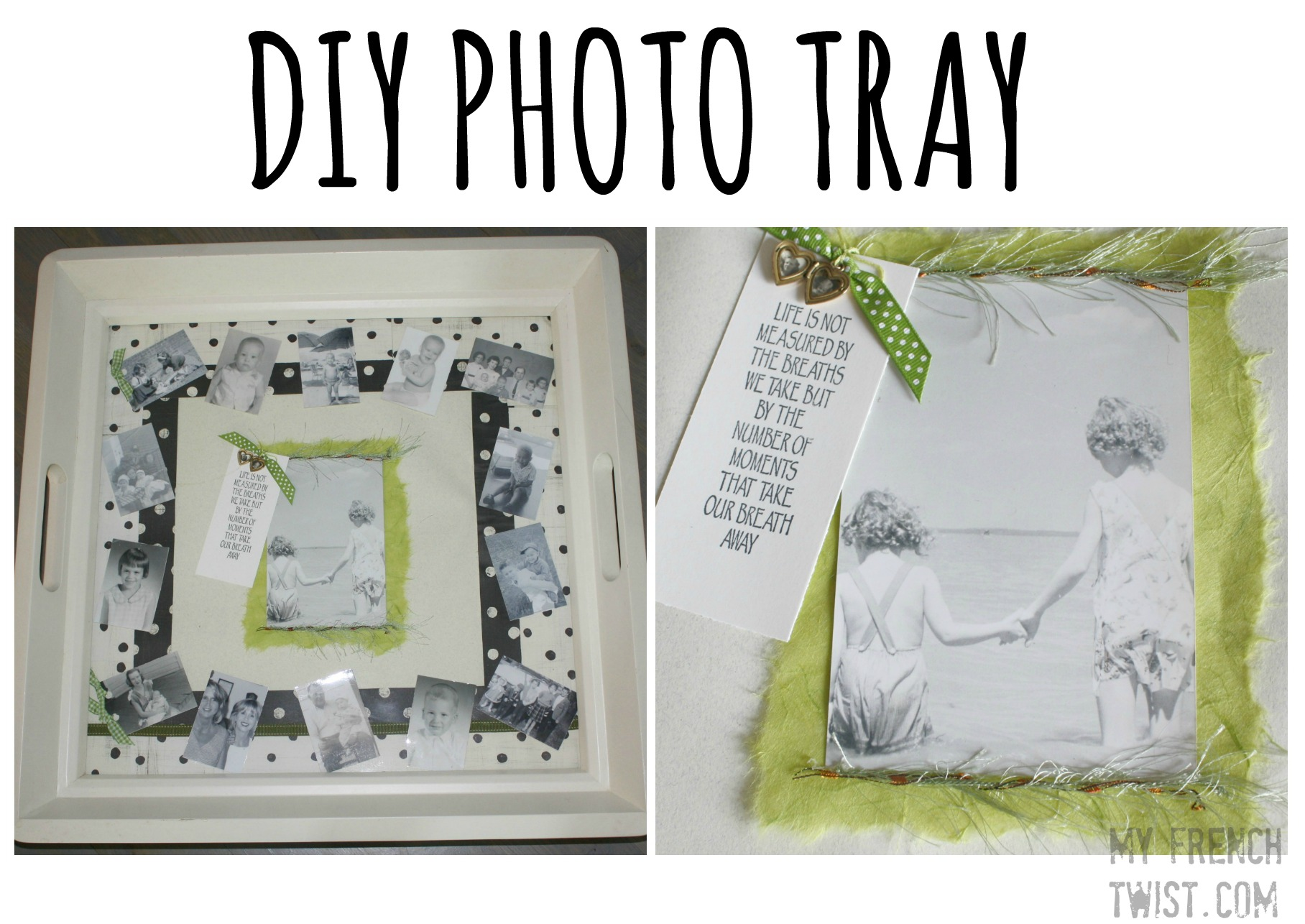 DIY photo tray - my french twist
