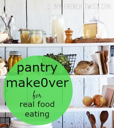 pantry makeover for real food eating - myfrenchtwist.com