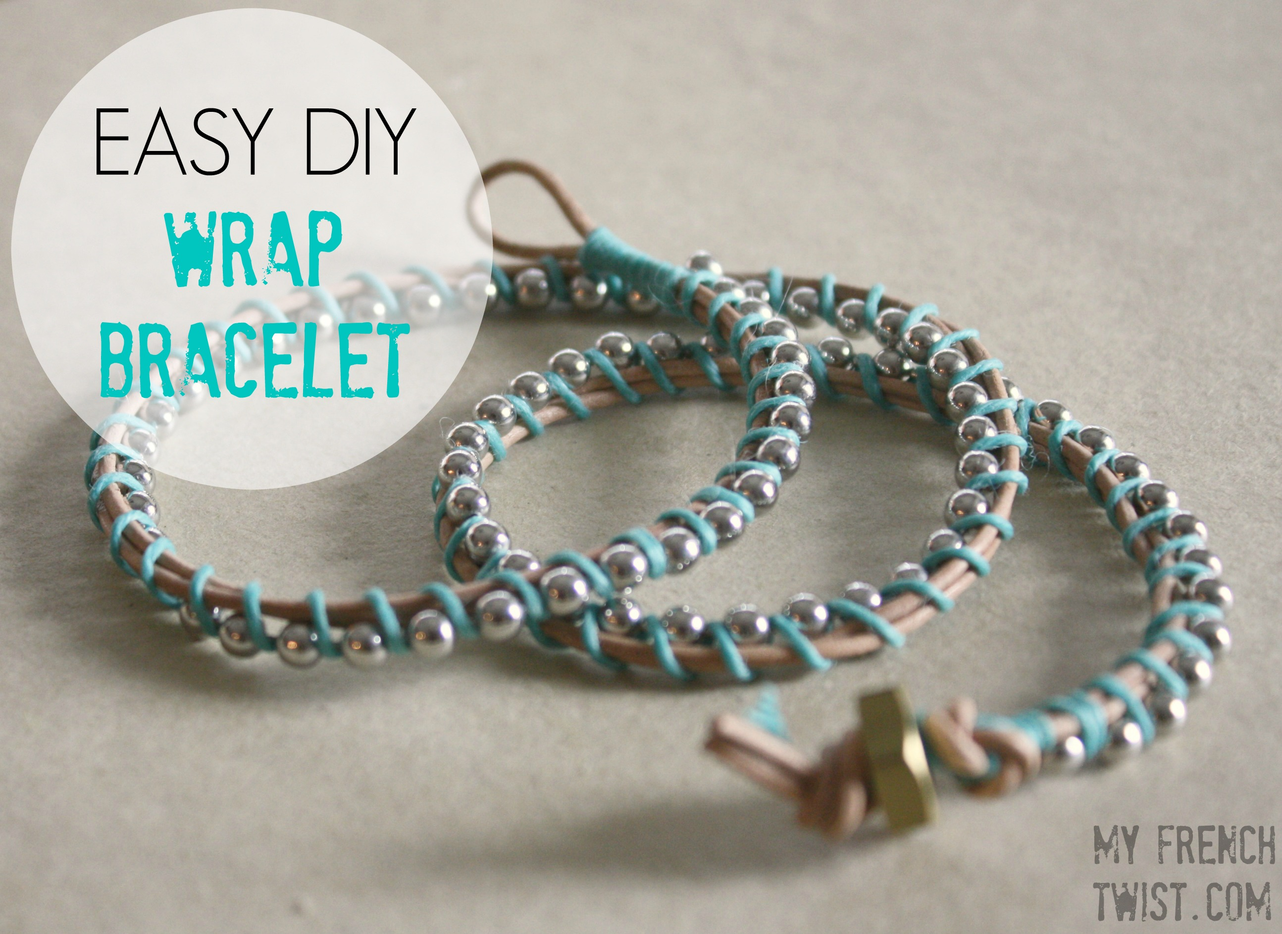 Easy Diy Wrap Bracelet My French Twist