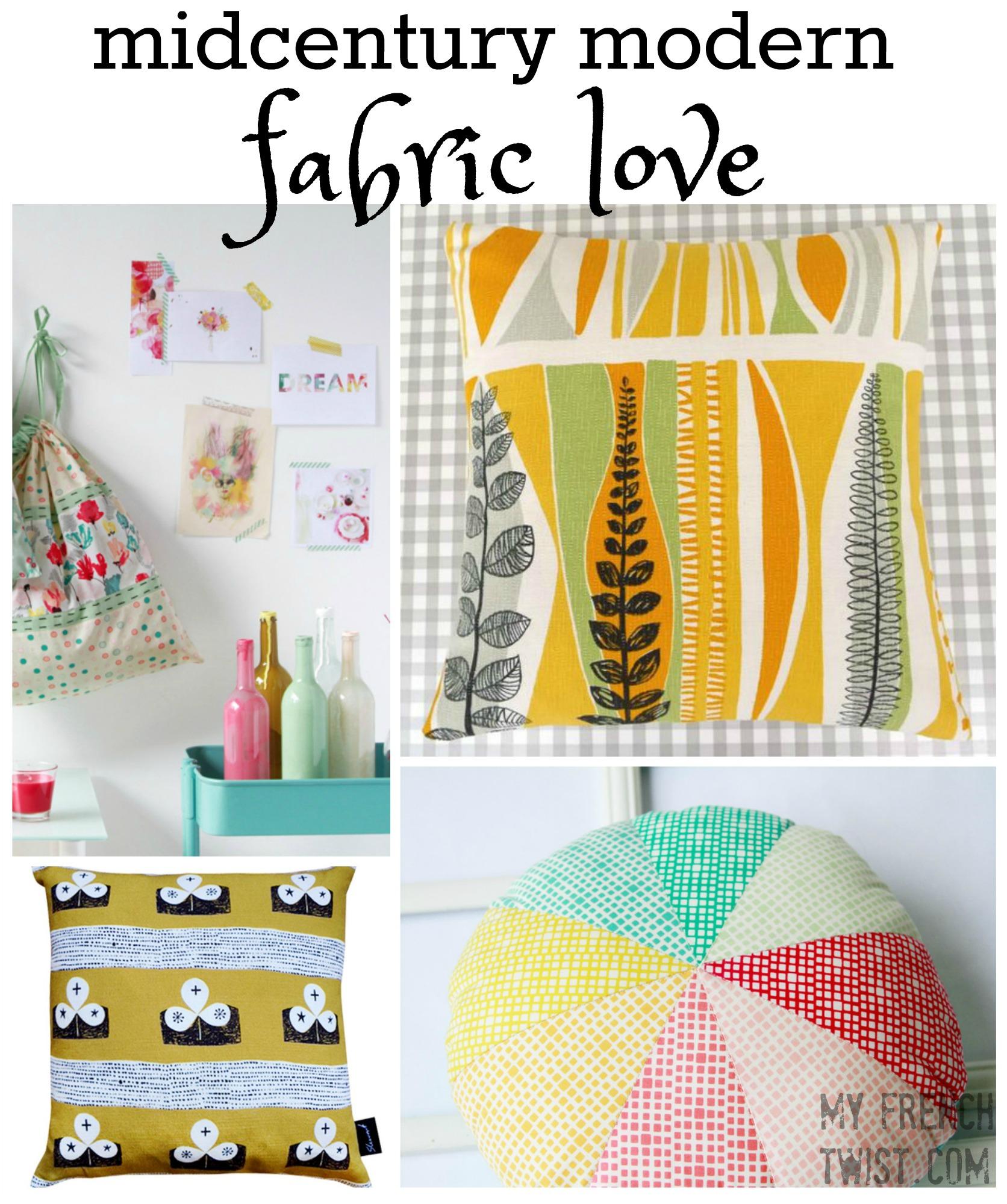 midcentury modern fabric love - My French Twist