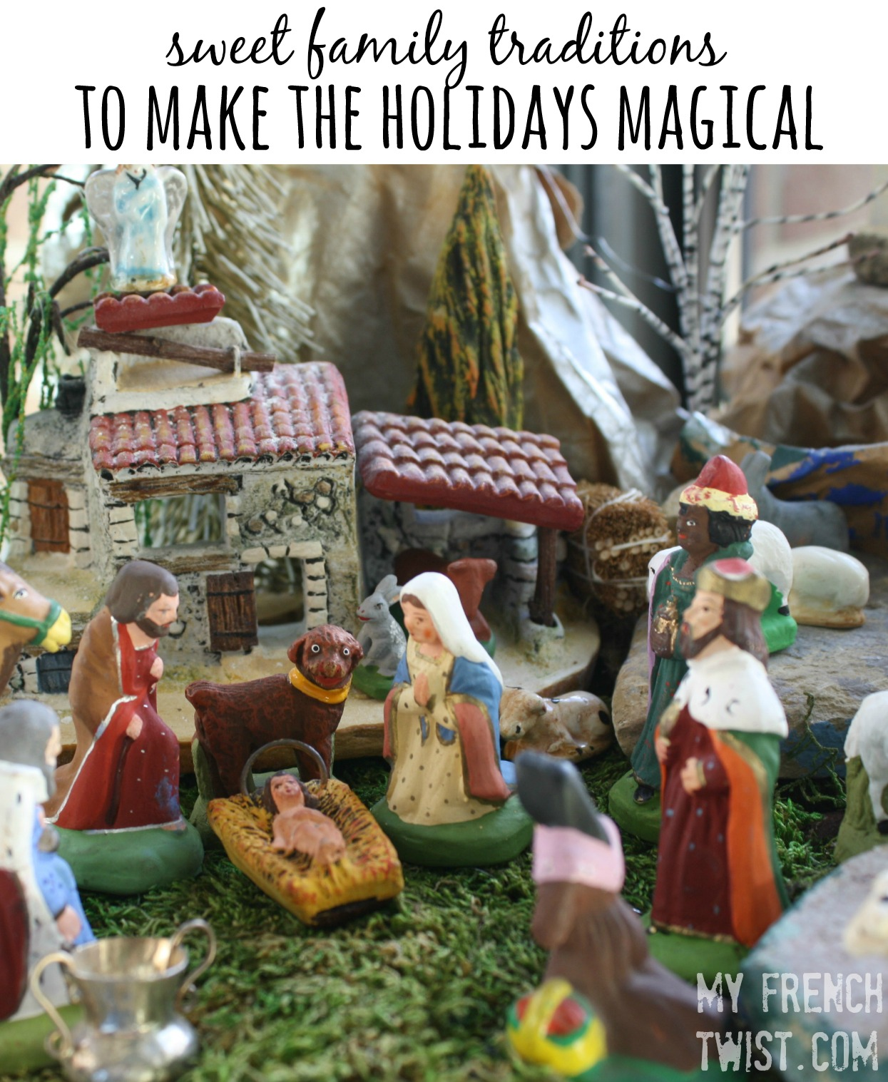 family traditions to make holidays magical - myfrenchtwist.com